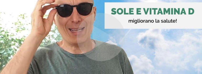 [VIDEO} Sole e vitamina D migliorano la salute - Massimo Valente